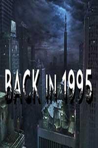 Back in 1995 скачать торрент