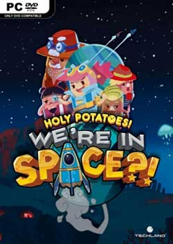Holy Potatoes! We're in Space? скачать торрент