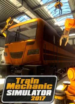 Train Mechanic Simulator 2017 скачать торрент