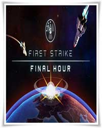 First Strike: Final Hour скачать торрент