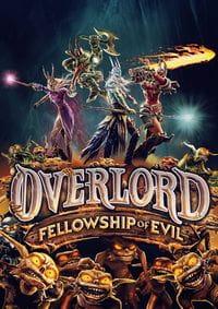 Overlord: Fellowship of Evil скачать торрент