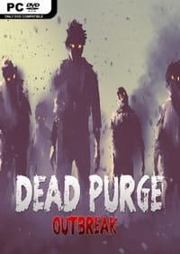 Dead Purge: Outbreak скачать торрент
