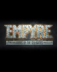 Empyre: Lords of the Sea Gates скачать торрент