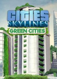 Cities Skylines - Green Cities скачать торрент