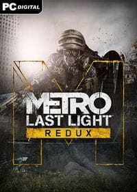 Metro: Last Light – Redux