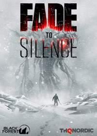 Fade to Silence скачать торрент