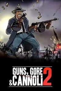 Guns, Gore & Cannoli 2 скачать торрент