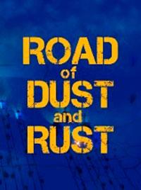 Road of Dust and Rust скачать торрент