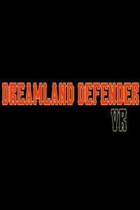 Dreamland Defender скачать торрент