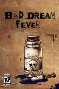 Bad Dream Fever скачать торрент