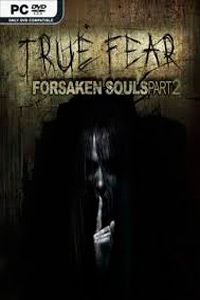 True Fear: Forsaken Souls Part 2 скачать торрент