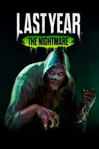 Last Year The Nightmare скачать торрент