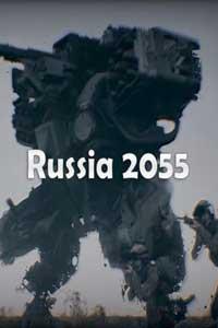 Russia 2055 скачать торрент