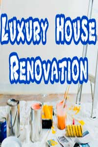 Luxury House Renovation скачать торрент