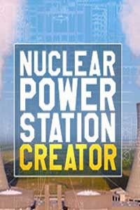 Nuclear Power Station Creator скачать торрент