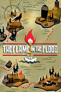 The Flame in the Flood скачать торрент