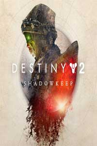 Destiny 2 Shadowkeep Digital Deluxe Edition скачать торрент