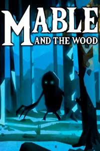 Mable & The Wood скачать торрент