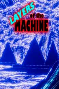 Layers Of The Machine скачать торрент