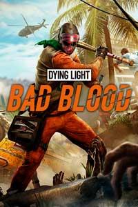 Dying Light Bad Blood скачать торрент