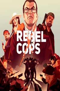Rebel Cops скачать торрент