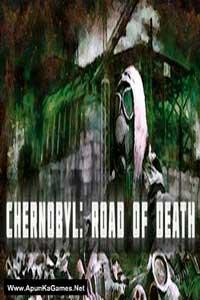 Chernobyl: Road of Death скачать торрент