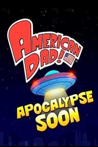 American Dad! Apocalypse Soon скачать торрент