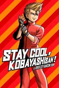 Stay Cool, Kobayashi-san!: A River City Ransom Story скачать торрент
