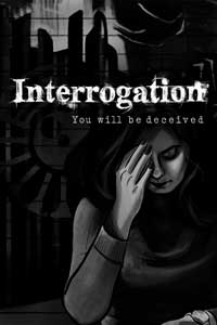 Interrogation: You will be deceived скачать торрент