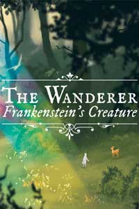 The Wanderer: Frankenstein's Creature скачать торрент