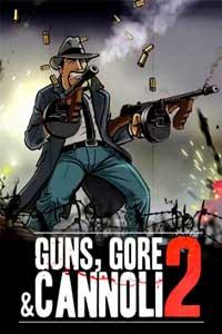 Guns, Gore & Cannoli 2 Механики скачать торрент