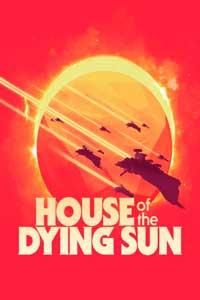House of the Dying Sun скачать торрент