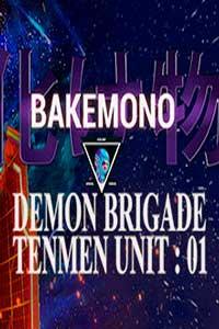 Bakemono - Demon Brigade Tenmen Unit 01 скачать торрент