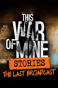 This War of Mine Stories скачать торрент