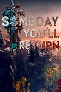 Someday You'll Return скачать торрент