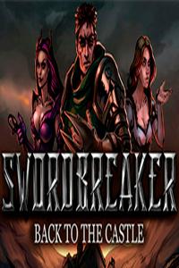 Swordbreaker: Back to The Castle скачать торрент