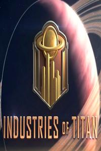 Industries of Titan скачать торрент
