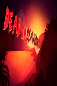 Dead In Bermuda скачать торрент