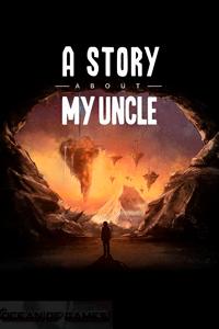 A Story About My Uncle скачать торрент