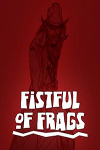 Fistful of Frags скачать торрент