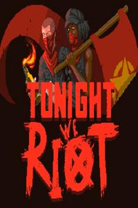 Tonight We Riot скачать торрент