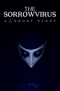 The Sorrowvirus: A Faceless Short Story скачать торрент