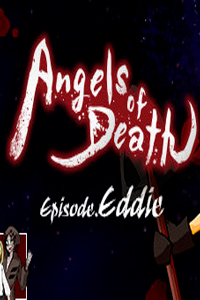 Angels of Death Episode.Eddie скачать торрент