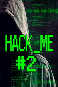 Hack Me 2 скачать торрент