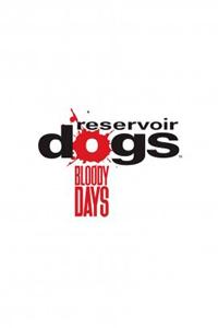 Reservoir Dogs Bloody Days скачать торрент