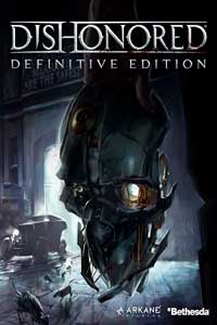 Dishonored Definitive Edition скачать торрент