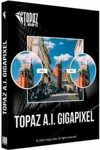 Topaz Gigapixel AI скачать торрент