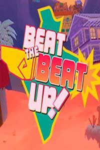 Beat the Beat Up! скачать торрент