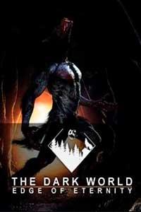 The Dark World: Edge of Eternity скачать торрент